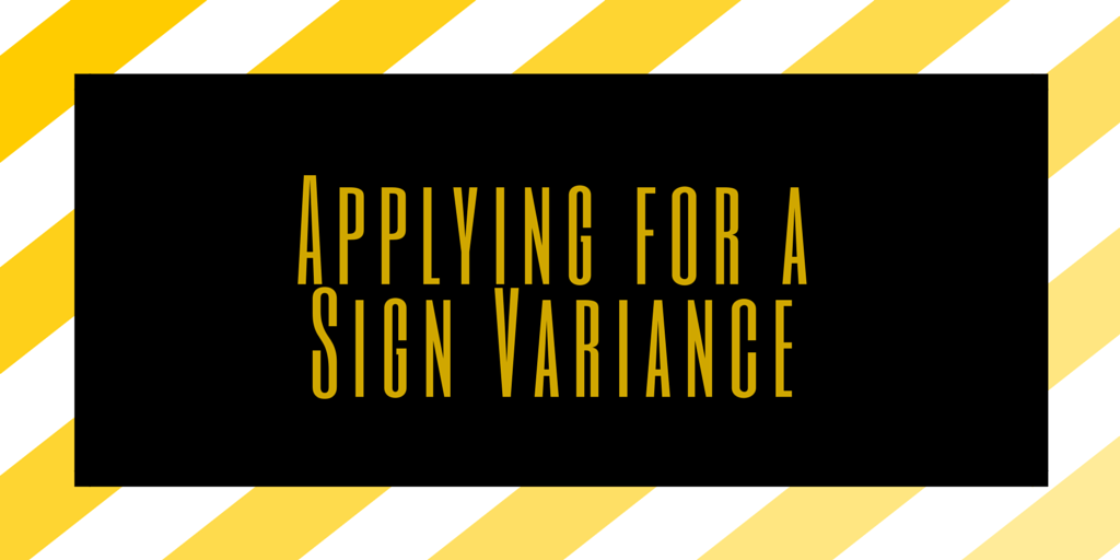 Applying for a Sign Variance